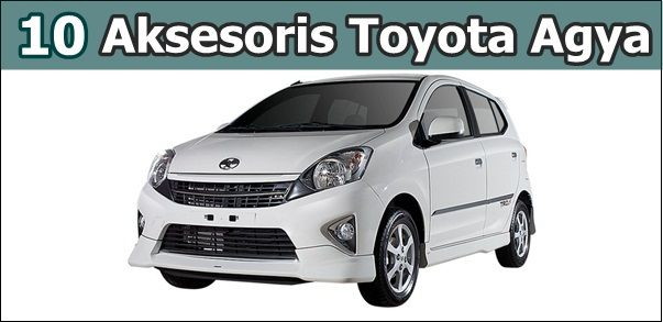 Aksesoris Toyota Agya