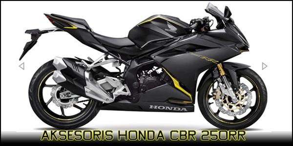 Aksesoris Honda CBR 250RR Terbaik