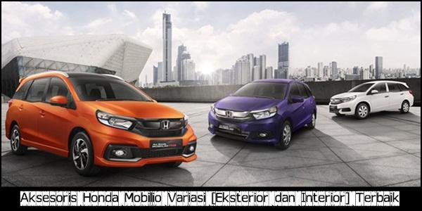 Aksesoris Honda Mobilio Variasi [Eksterior dan Interior] Terbaik