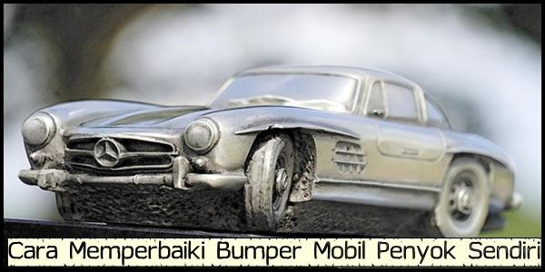 Cara Memperbaiki Bumper Mobil Penyok Sendiri Tanpa Ke Ketok Magic