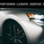 Cara Memperbaiki Lampu Depan Mobil Mati: [Penyebab dan Solusi]