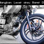 Tips Mudah Cara Menghilangkan Lecet atau Baret Di Velg Motor