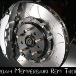 Cara Mudah Memperbaiki Rem Tromol Mobil